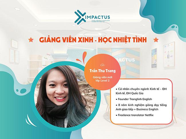 Bật mí lý lịch giảng viên Impactus - Trần Thu Trang